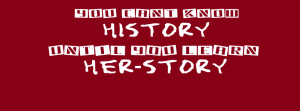 you-dont-know-history-until-you-know-her-story-funny-fb-cover.jpg