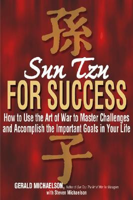 Sun Tzu For Success: How to Use the Art of War to Master Challenges ...