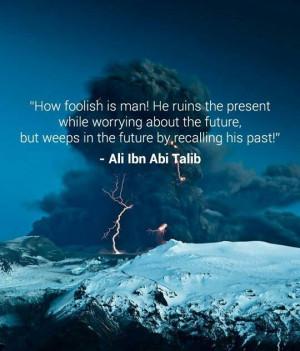 Ali bin Abi Talib | Quotes. .....thoughts | Pinterest