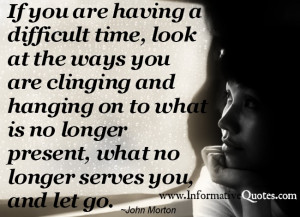 Let it go until nothing is left. (what does not serve you)