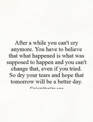 Hope You Have a Better Day Quotes