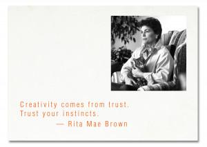 Rita Mae Brown Creative Quotes Web Marketing Therapy