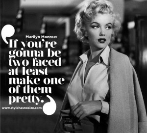 Two faced. I can't stand two faced people. People that can't look you ...