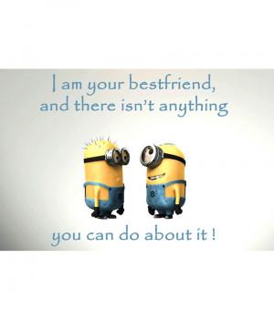 Minion Friendship Quotes
