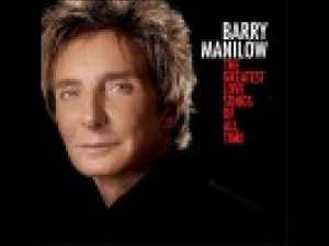 Barry Manilow: The Greatest Love Songs of All Time CD