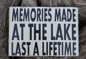 Lake Signs Lakes House Decor Wall Art Memories Made At The Lake Quotes ...