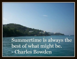 Summer quotes and sayings famous time pretty