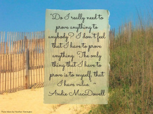 Andie MacDowell quote