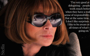 Anna Wintour quote, delegating