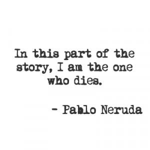 The Quotable Neruda