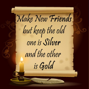 Old Is Gold friendship quotes