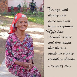 Aging With Grace and Dignity Quote