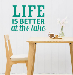 original_life-is-better-at-the-lake-wall-sticker-quote.jpg
