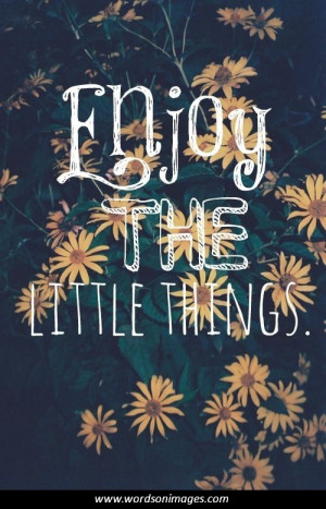 Enjoy your day quotes