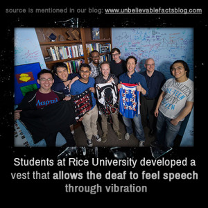 Students at rice university developed a vest that allows the deaf to ...