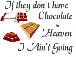 Cute Sayings About Chocolate » Picture