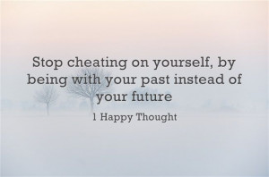 Stop cheating on your future