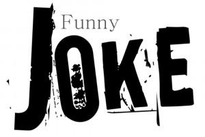 Funny jokes, funny quotes, funny joke, really funny jokes.