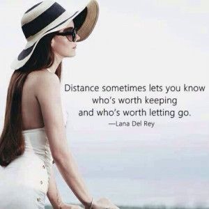 Lana dey rel Letting go quotes