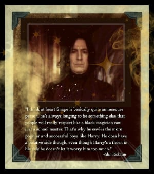 Alan Rickman's Severus Quote by sevvysgirl