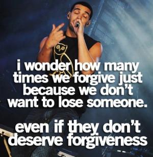 quotes drake forgiveness good point