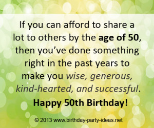 Here are 10 original 50th Birthday Quotes . You can share them on ...