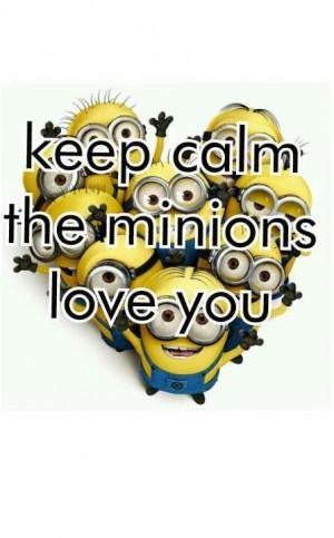 Keep calm the minions love youMinions Love, Keep Calm Minions, Love ...