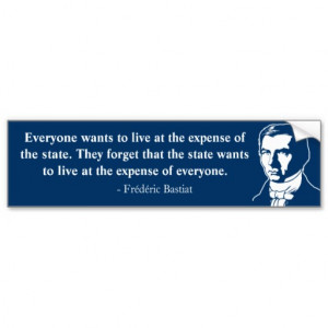 Frederic Bastiat Quote