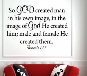 Genesis 1:27 For god created...Christian Wall Decal Quotes