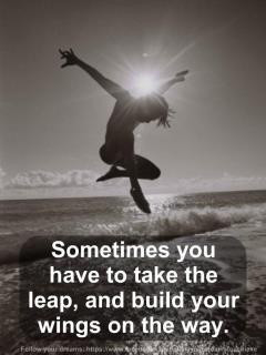 Follow your dreams....always