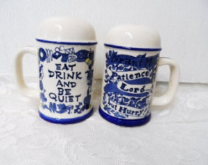 ... Salt and Pepper Shakers- Oversize Shakers with Humorous Sayings- Delft
