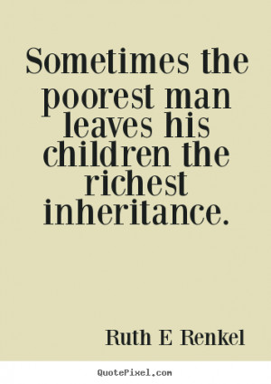 Sometimes The Poorest Man