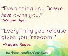 ... freedom. #quotes #simplify #organize #letting go #intention #declutter