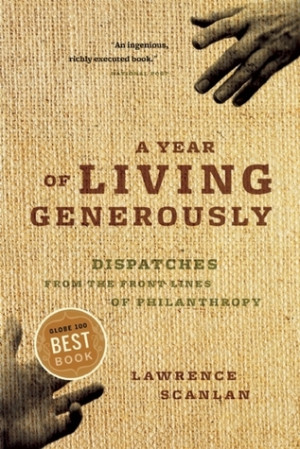 ... of Living Generously: Dispatches From The Front Lines Of Philanthropy