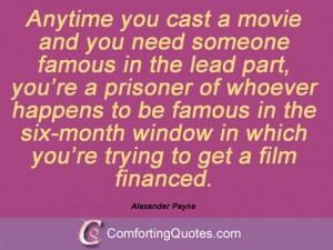 wpid-quote-by-alexander-payne-anytime-you-cast.jpg