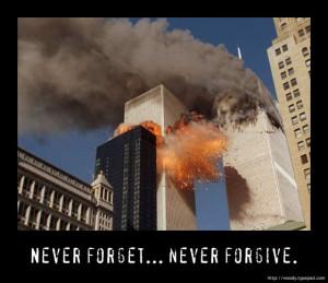 Never forget... Never forgive.