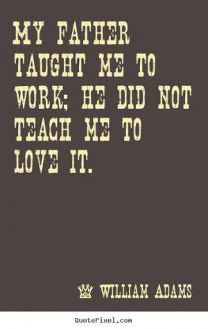 best love quotes from william adams design your custom quote graphic