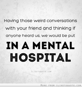 FunMozar – Funny Quotes About Best Friends Being Crazy