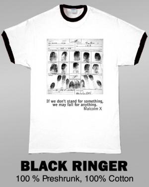 Malcolm X Fingerprints With Famous Quote T Shirt