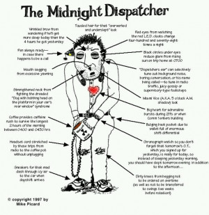 Midnight dispatcher