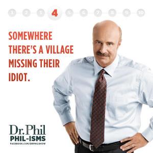 Dr Phil famous quote tv show