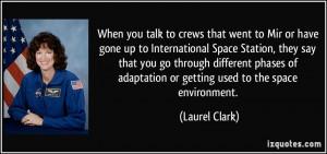 More Laurel Clark Quotes