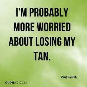 Tan Quotes