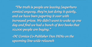And Dan Didio gets surprisingly real ( Comics Alliance ):