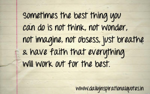 Sometimes The Best Thing You Can Do Is Not Think, Not Wonder, Not ...