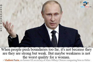 Vladimir Putin Quotes Vladimir putin, on former us