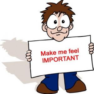 make me feel important 297x300 Make Me Feel Important