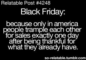 LOL funny quote quotes black humor jokes joke Friday thanksgiving sale ...
