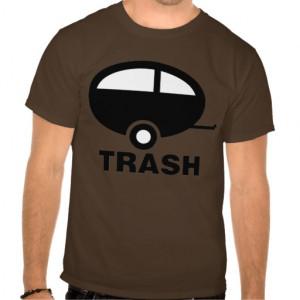 trailer_trash_funny_rv_humour-r04e5fc35b88d4e269e42997f117b3624_va6l5 ...