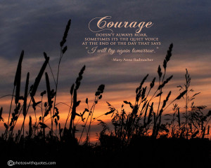 Inspirational Picture and Courage Quote - Image - Radmacher